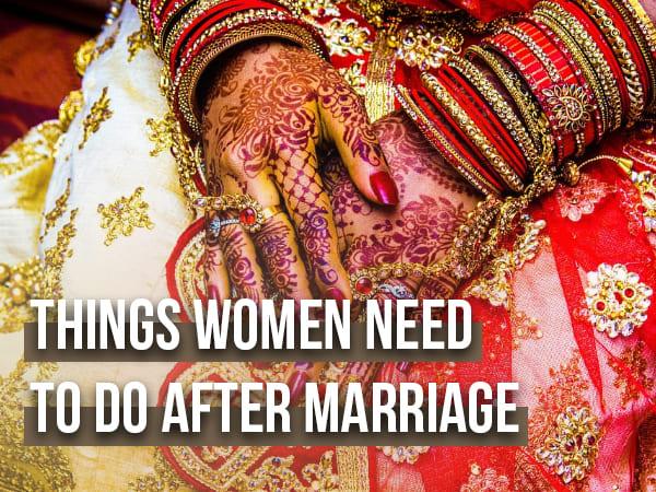 10 လက်ထပ်ထိမ်းမြားပြီးနောက်အမြိုးသမီးမြားလုပ်ဖို့လိုအပ်သောအရေးကြီးသောအရာ